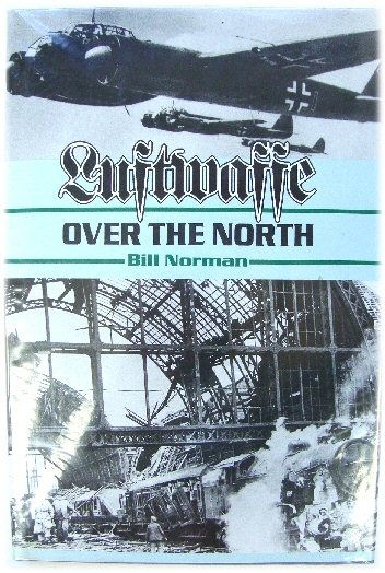 Image for Luftwaffe Over the North: Episodes in an Air War 1939-1943
