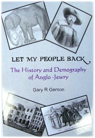 Image for Let My People Back: The History and Demography of Anglo-Jewry