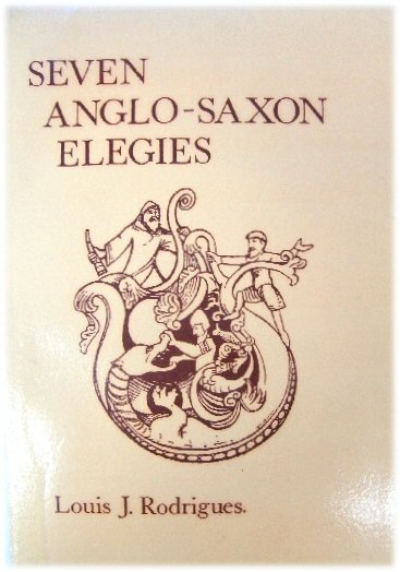 Image for Seven Anglo-Saxon Elegies: From the Exeter Book