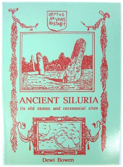Image for Ancient Siluria: Its Old Stones and Ceremonial Sites