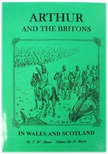 Image for Arthur and the Britons In Wales and Scotland