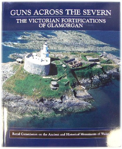Image for Guns Across the Severn: The Victorian Fortifications of Glamorgan