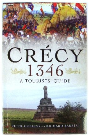 Image for CrEcy 1346: A Tourist's Guide to the Campaign By Car, By Bike and on Foot