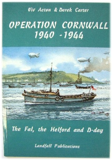 Image for Operation Cornwall 1940-1944: The Fal, the Helford and D-day