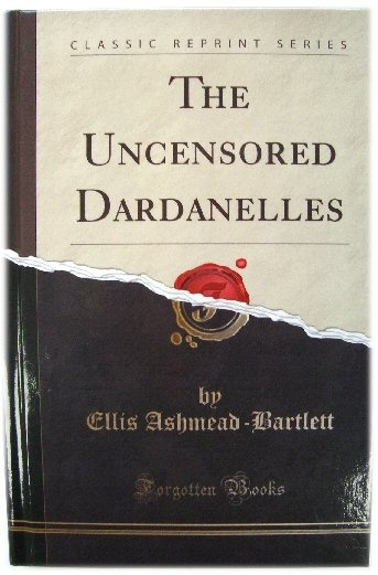 Image for The Uncensored Dardanelles