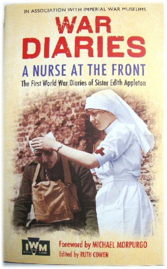 Image for War Diaries - A Nurse at the Front: The First World War Diaries of Sister Edith Appleton
