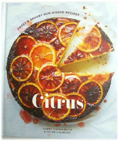 Image for Citrus: Sweet & Savory Sun-Kissed Recipes