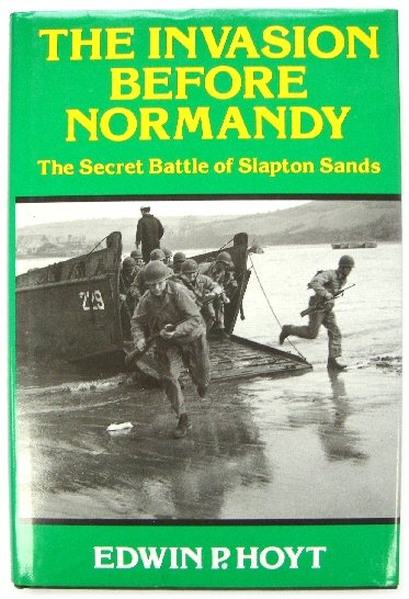 Image for The Invasion Before Normandy: The Secret Battle of Slapton Sands