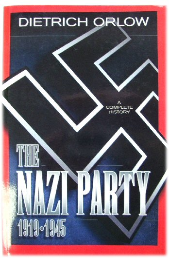 Image for The Nazi Party, 1919-1945: A Complete History