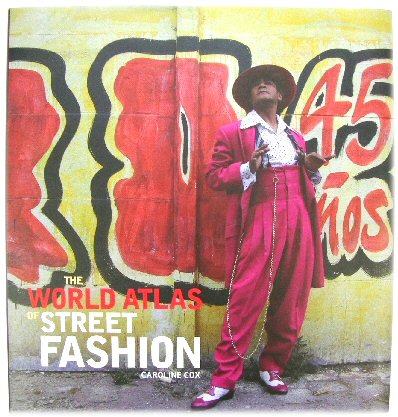 Image for The World Atlas of Street Fashion