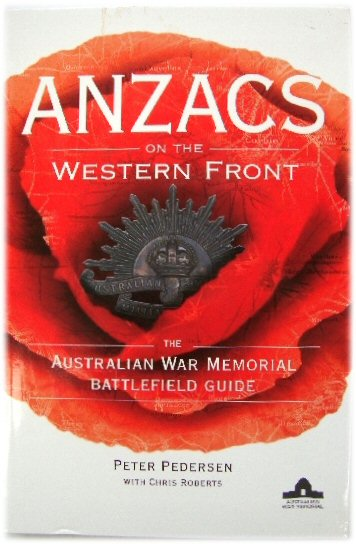 Image for Anzacs on The Western Front: The Australian War Memorial Battlefield Guide