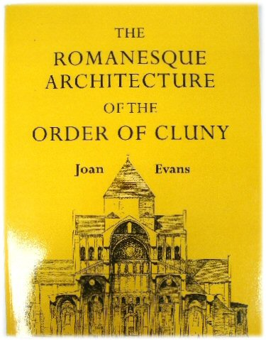Image for The Romanesque Architecture of the Order of Cluny