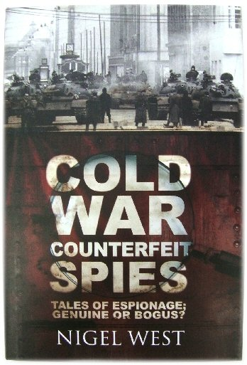 Image for Cold War Counterfeit Spies: Tales of Espionage; Genuine or Bogus?