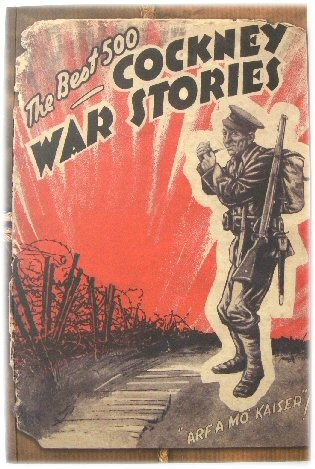 Image for 500 of the Best Cockney War Stories