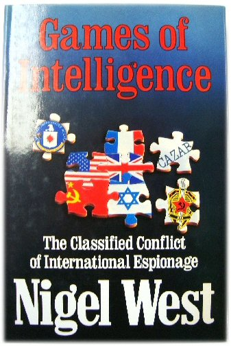 Image for Games of Intelligence: The Classified Conflict of International Espionage