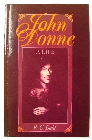 Image for John Donne: A Life