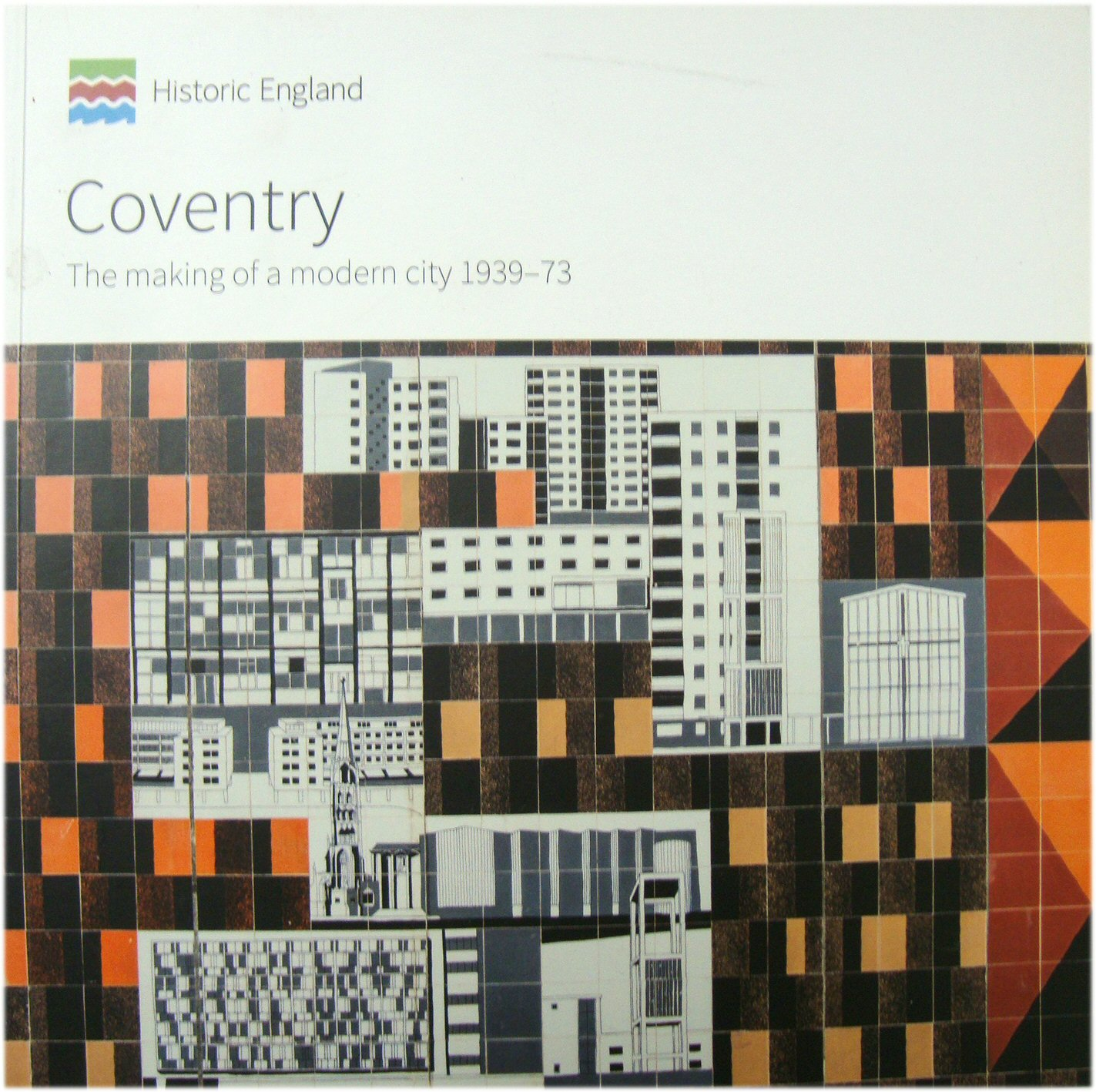 Image for Coventry: The Making of a Modern City 1939-73