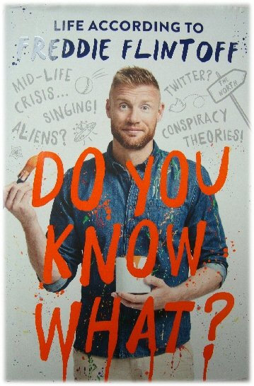 Image for Do You Know What?: Life According to Freddie Flintoff