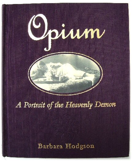 Image for Opium: A Portrait of the Heavenly Demon