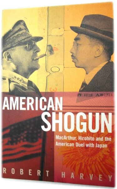 Image for American Shogun: MacArthur, Hirohito and the American Duel with Japan