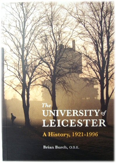 Image for The Univesity of Leicester: A History, 1921-1996