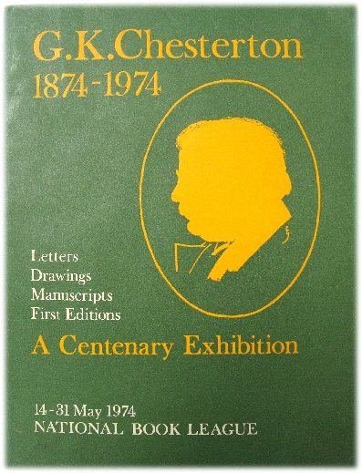 Image for G.K.Chesterton 1874-1974: An Exhibition of Books, Manuscripts, Drawings and Other Material Relating to G.K. Chesterton