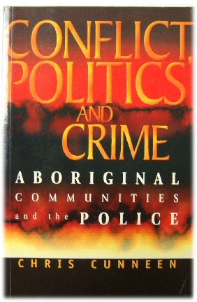 Image for Conflict, Politics and Crime: Aboriginal Communities and the Police