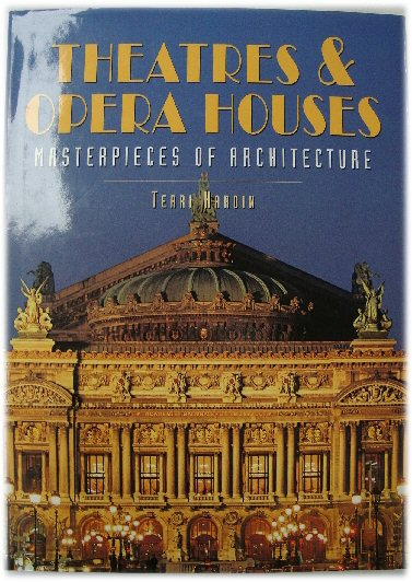 Image for Theatres & Opera Houses: Masterpieces of Architecture