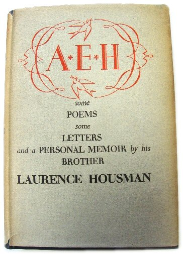Image for A. E. H.: Some Poems, Some Letters and a Personal Memoir By His Brother