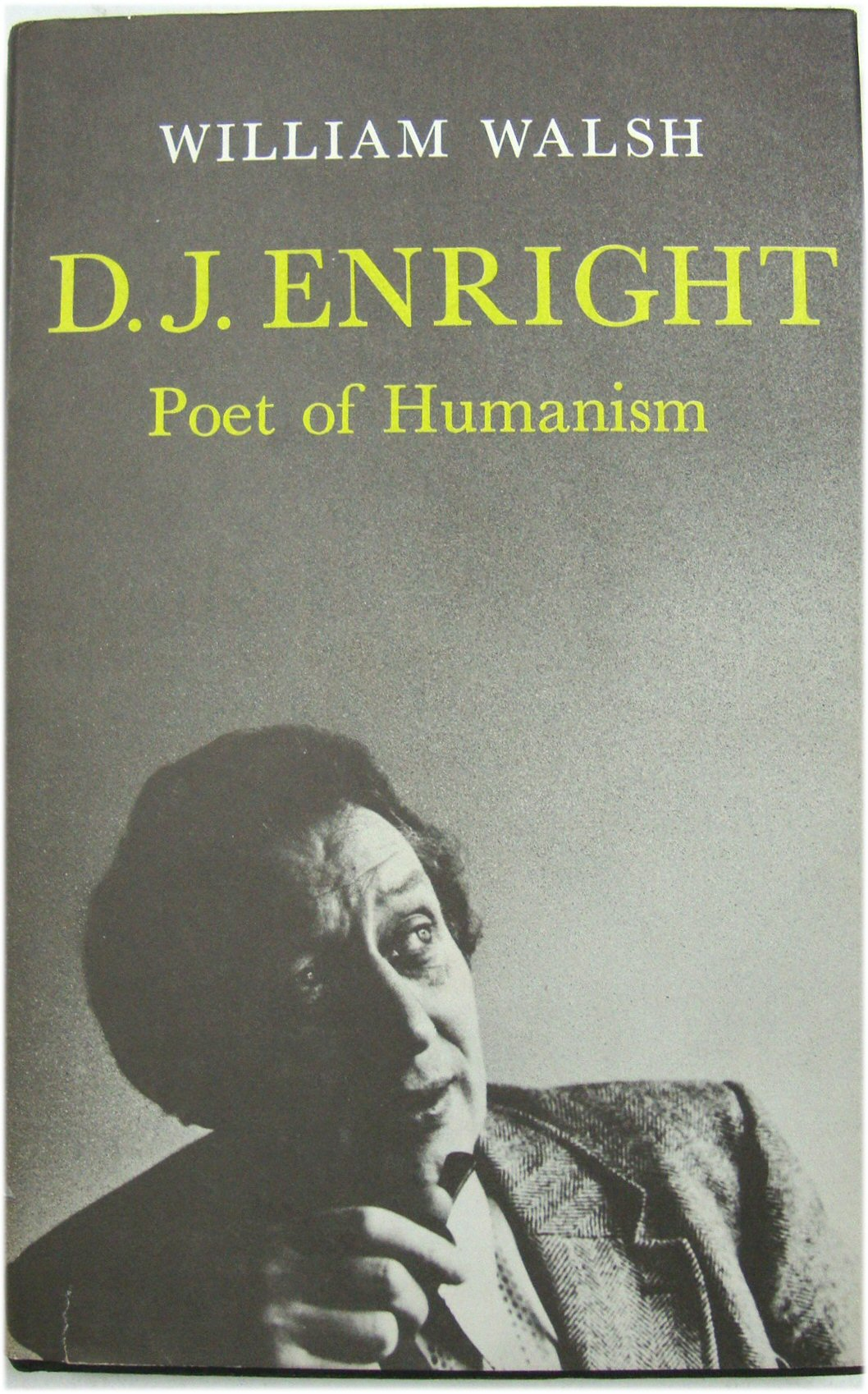 Image for D. J. Enright: Poet of Humanism