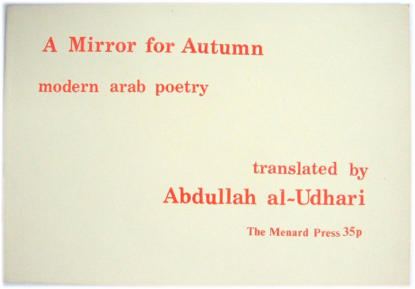 Image for A Mirror for Autumn: Modern Arab Poetry