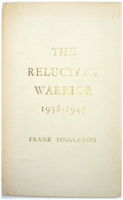 Image for The Reluctant Warrior 1938-1945