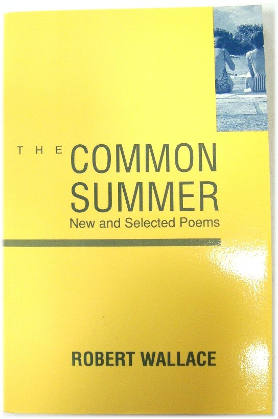 Image for The Common Summer: New and Selected Poems