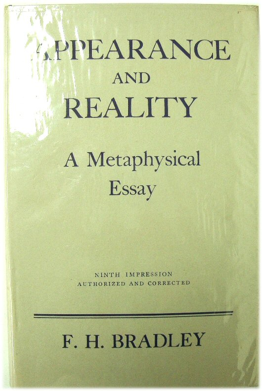 Image for Appearance and Reality: A Metaphysical Essay