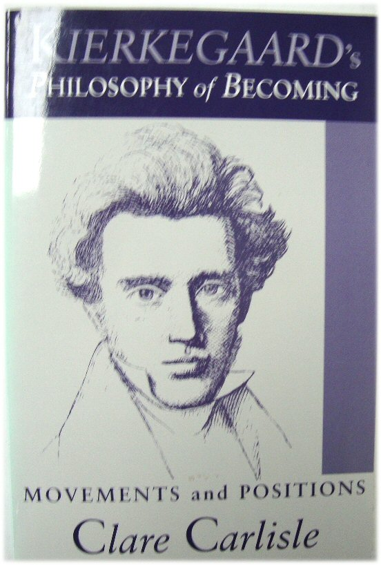 Image for Kierkegaard's Philosophy of Becoming: Movements and Positions