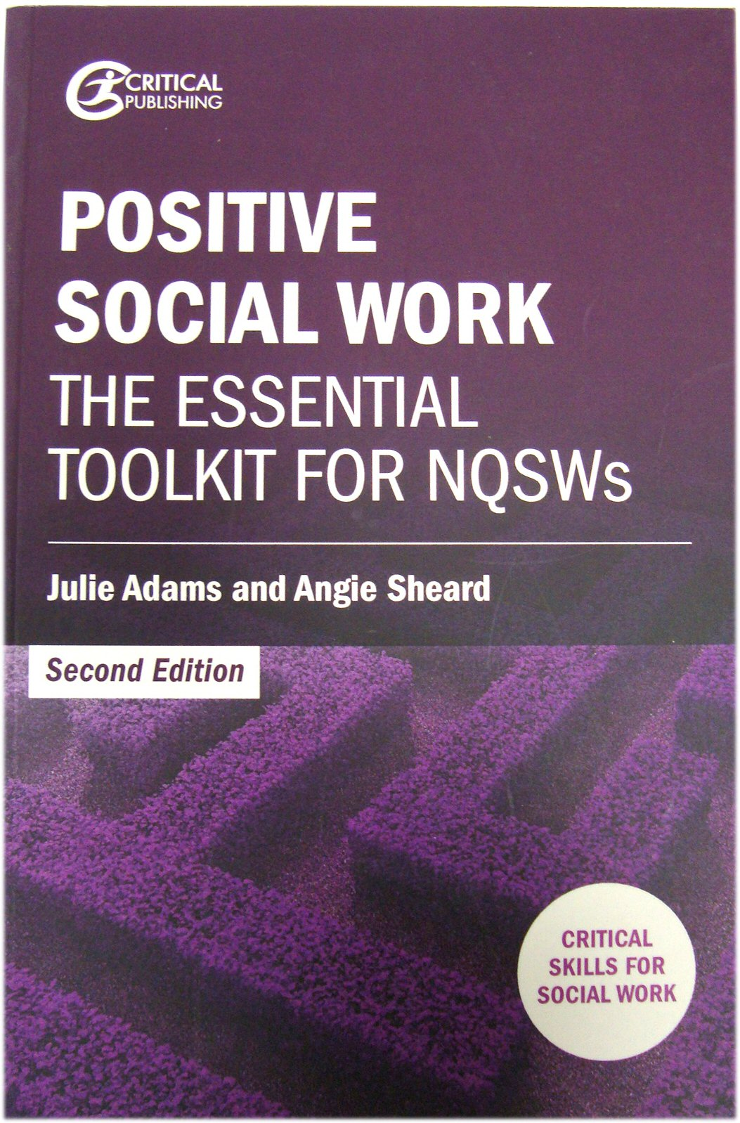 Image for Positive Social Work: The Essential Toolkit for NQSWs