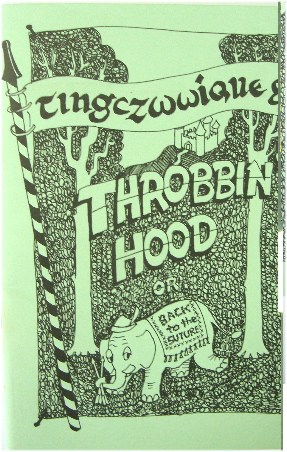 Image for Throbbin' Hood, or Back to the Suture
