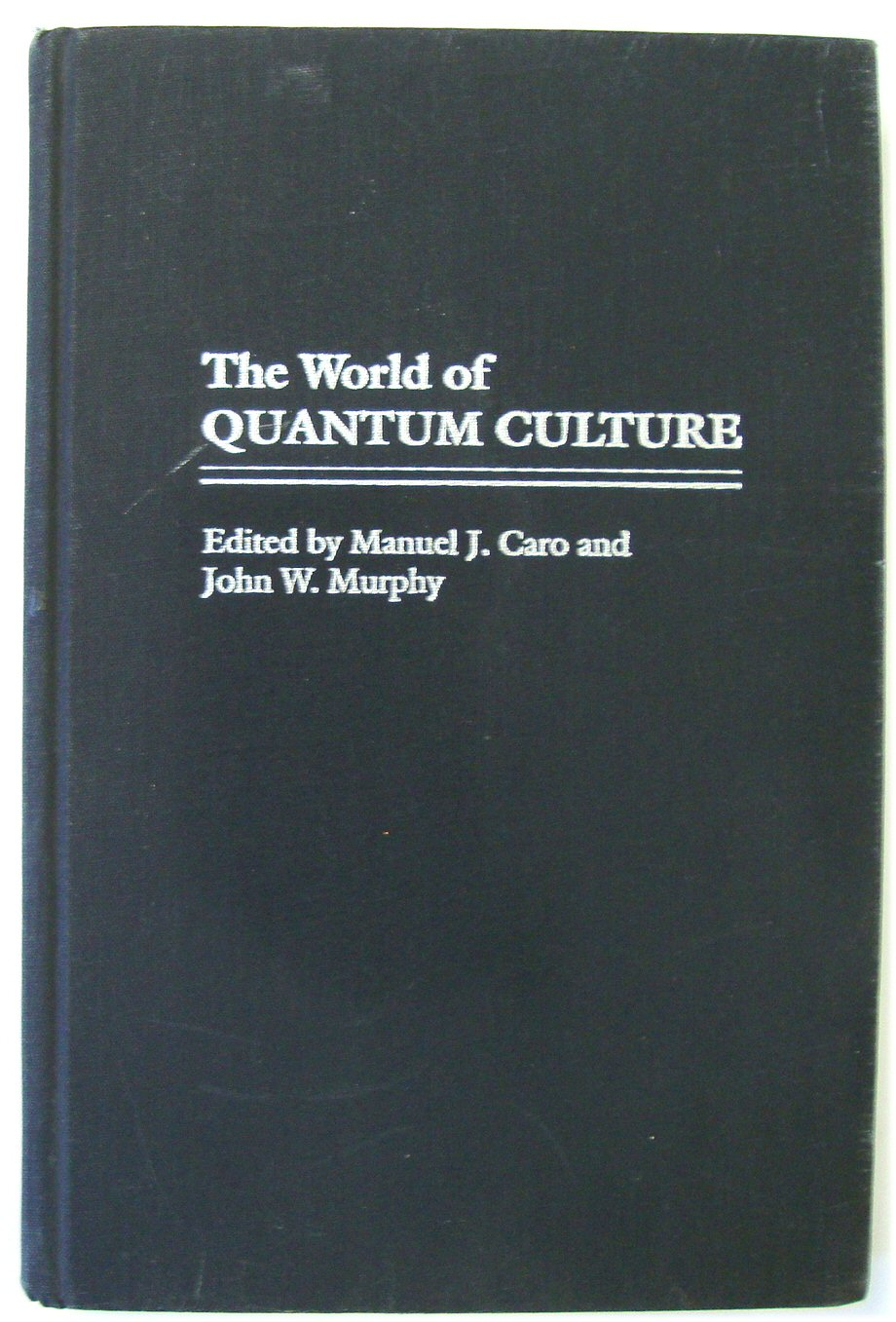 Image for The World of Quantum Culture