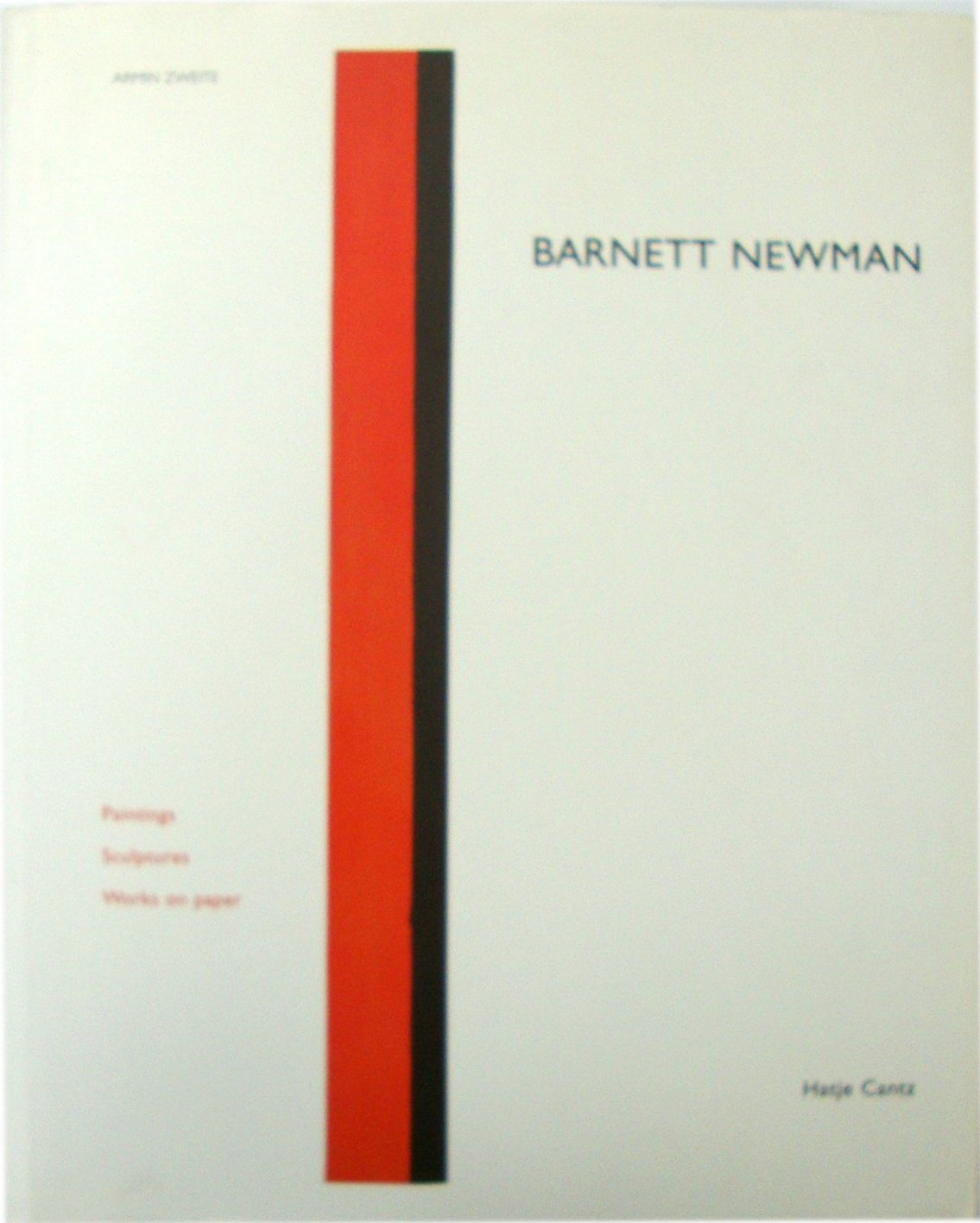 Image for Barnett Newman: Paintings, Sculptures, Works on Paper