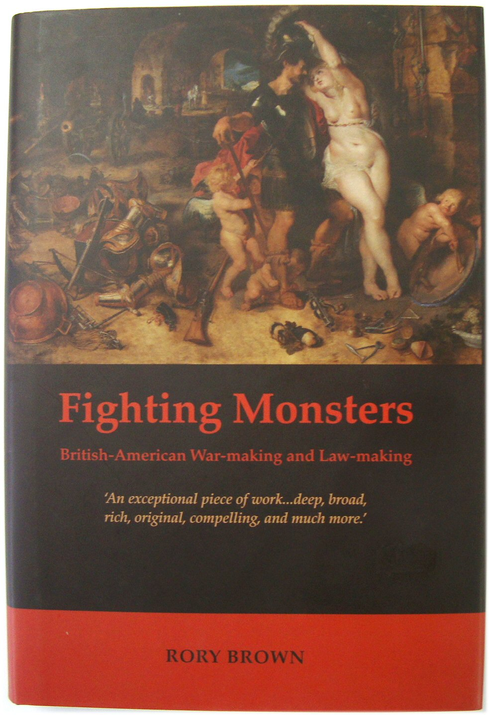 Image for Fighting Monsters: British-American War-making and Law-making