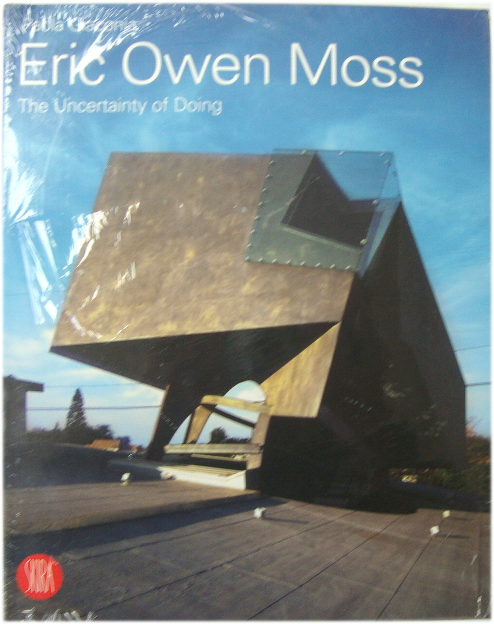 Image for Eric Owen Moss: The Uncertainty of Doing