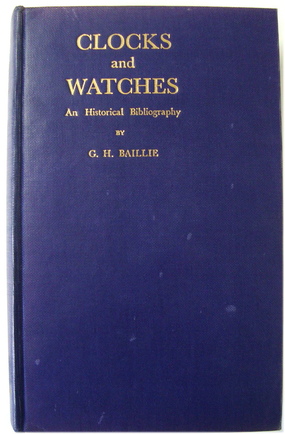 Image for Clocks and Watches: An Historical Bibliography