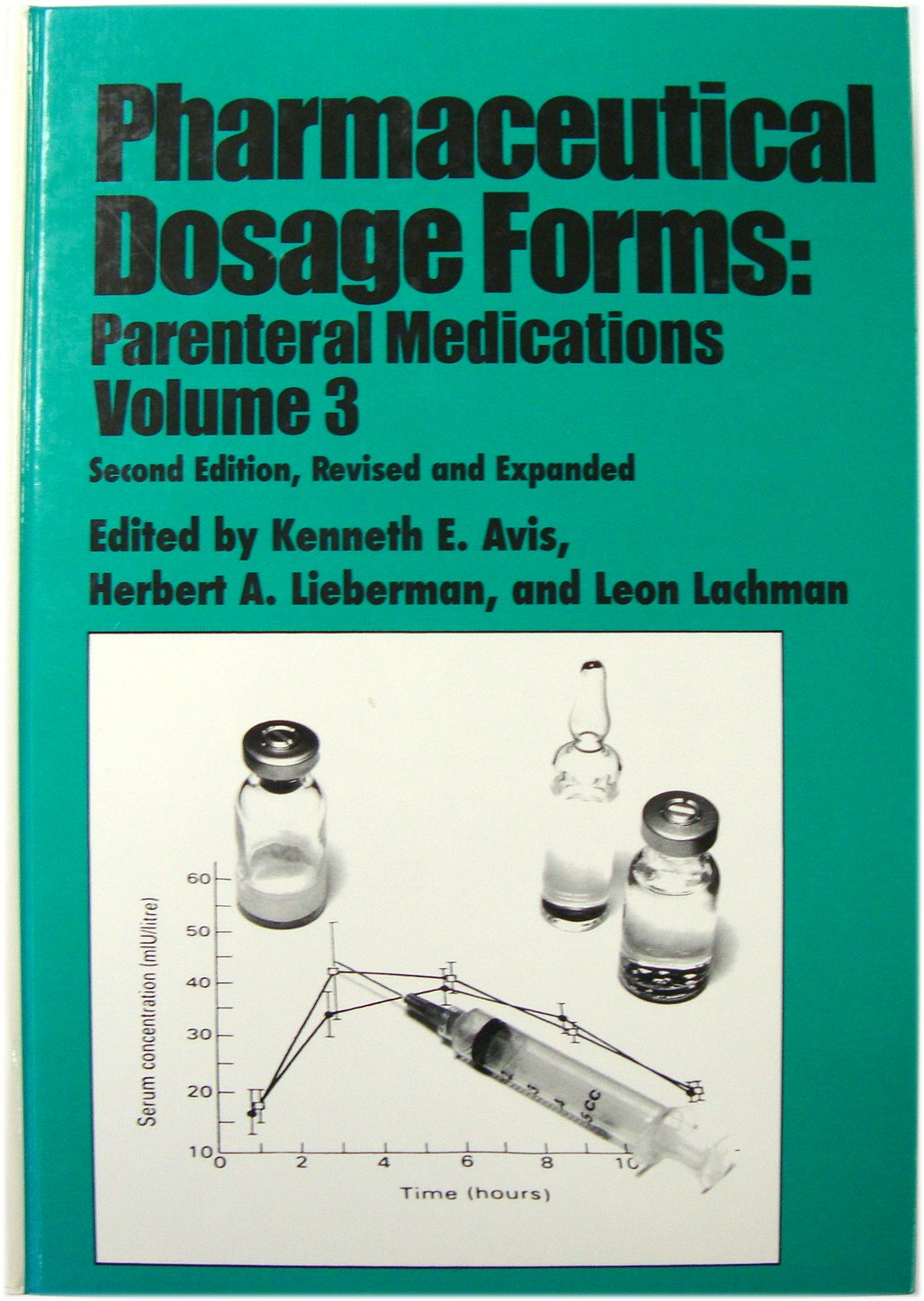 Image for Pharmaceutical Dosage Forms: Parenteral Medications, Volume 3