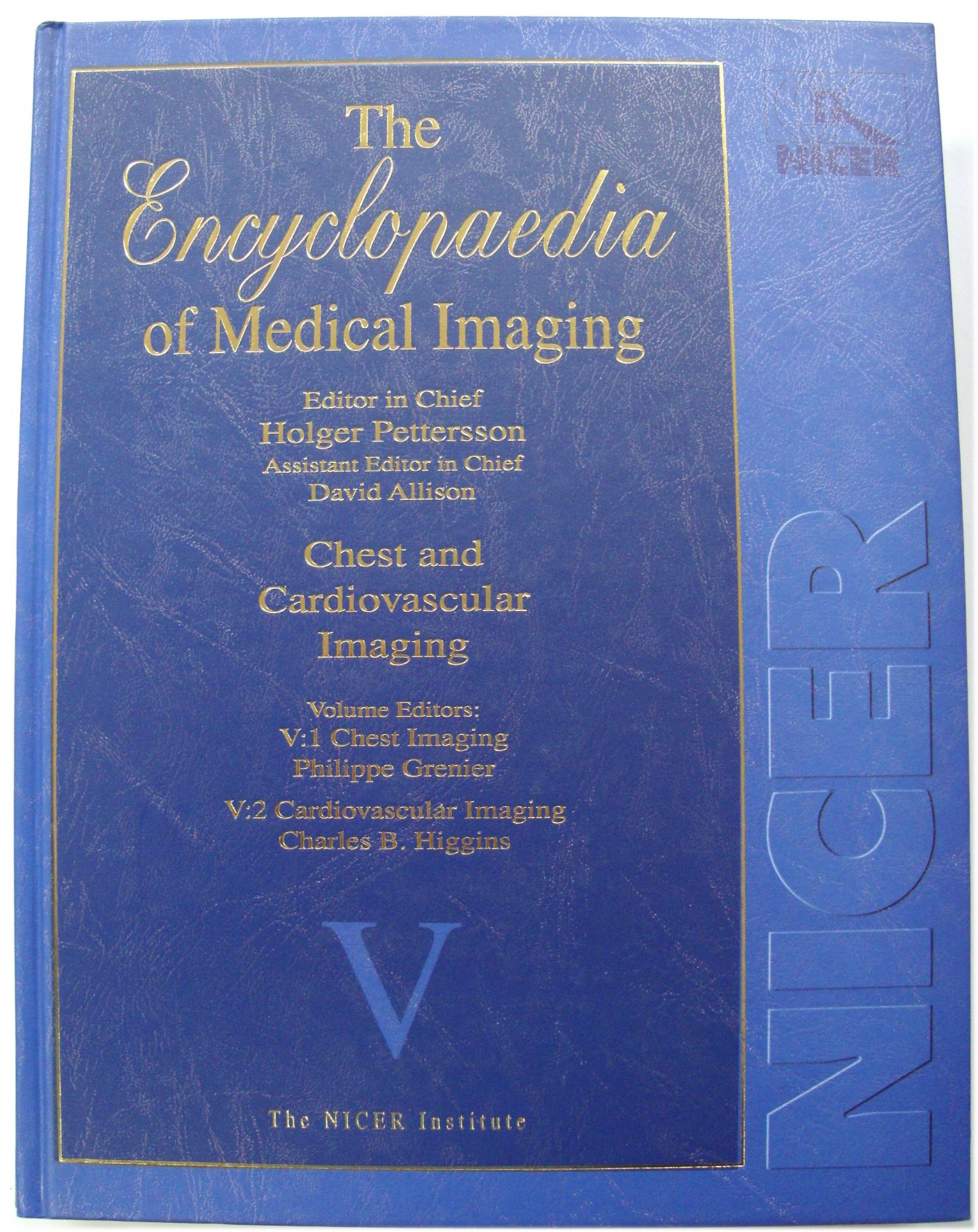 Image for The Encyclopaedia of Medical Imaging: Chest and Cardiovascular Imaging - Volume V