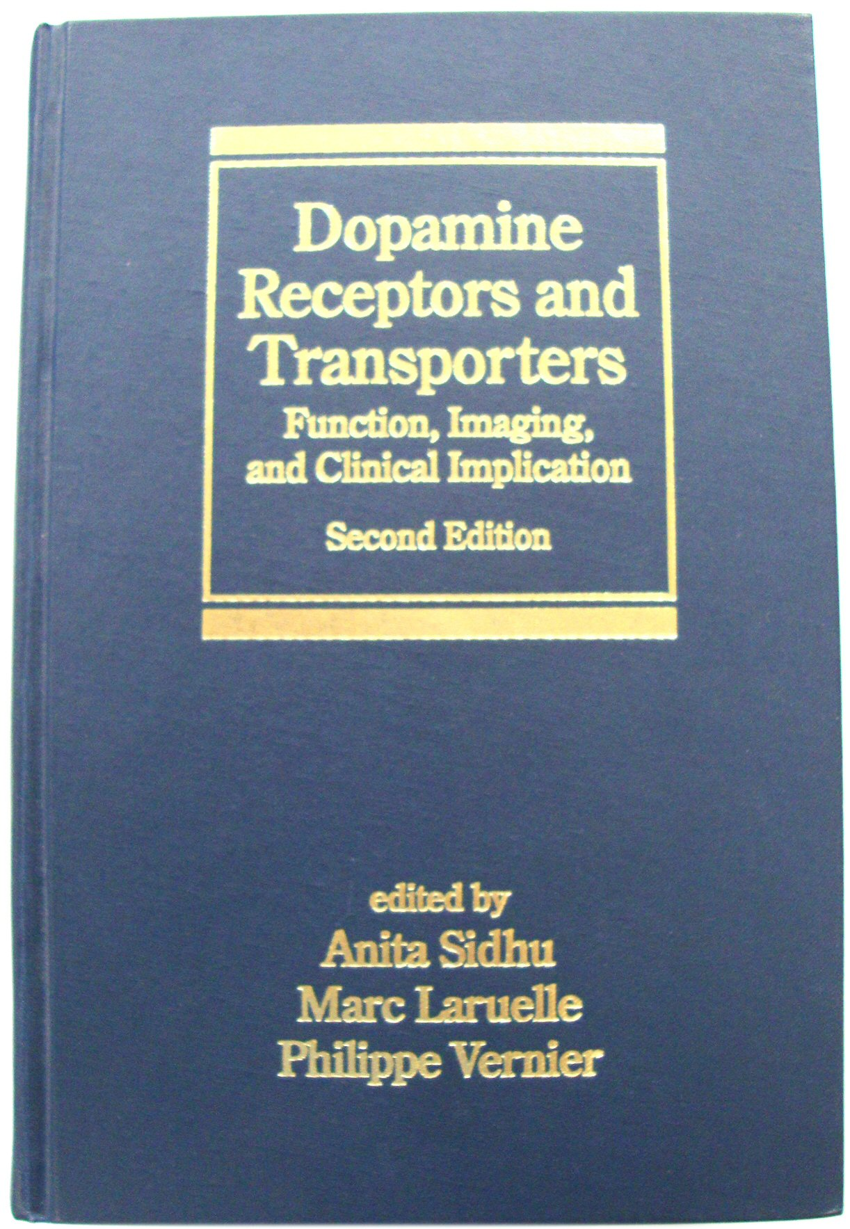 Image for Dopamine Receptors and Transporters: Function, Imaging, and Clinical Implication