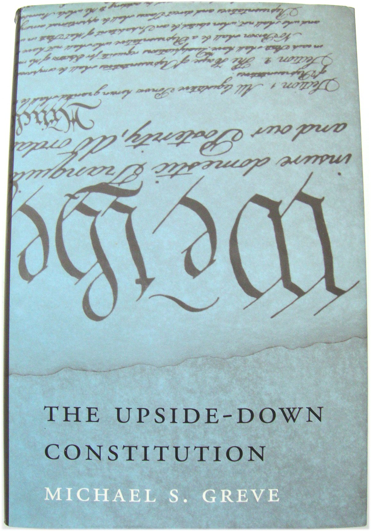 Image for The Upside-Down Constitution