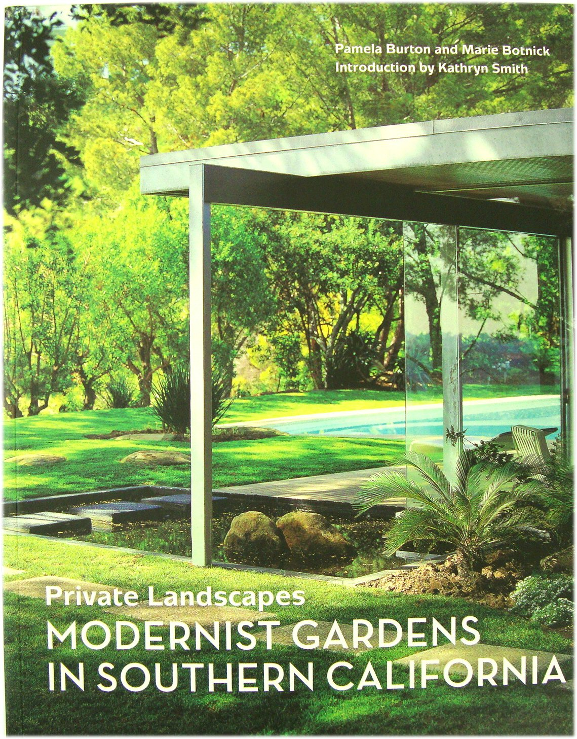 Image for Private Landscapes: Modernist Gardens in Southern California