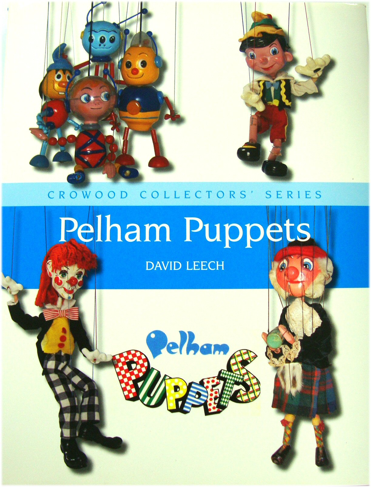Image for Crowood Collectors' Series: Pelham Puppets
