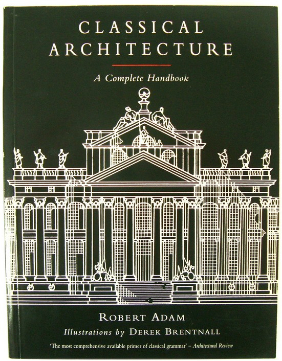 Image for Classical Architecture: A Complete Handbook