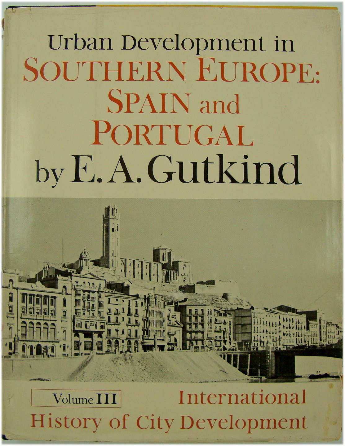 Image for Urban Development in Southern Europe: Spain and Portugal Volume III
